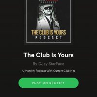 Spotify podcast - DjStarFace The Club is Yours